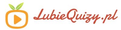 Lubię Quizy – Najlepsze Quizy w Internecie